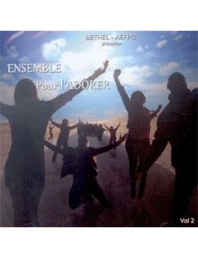 CD Ensemble pour l'adorer volume 2