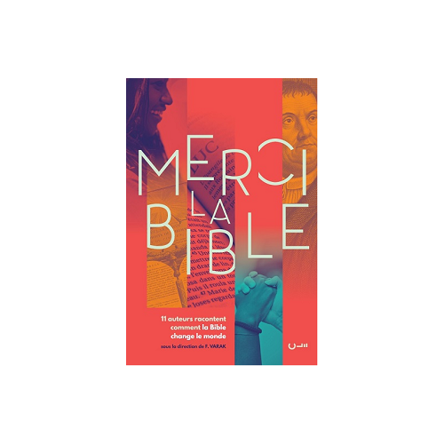 Merci la Bible !