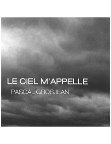 CD Le ciel m' appelle