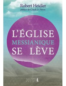 L'Eglise messianique se lève