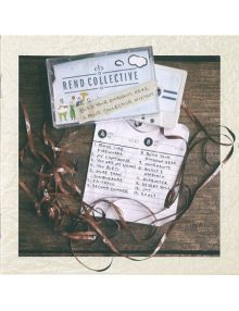 CD Build your kingdom here - A rend collective mixtape