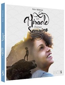 Un miracle chaque semaine