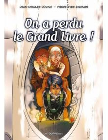 On a perdu le Grand Livre ! - Les Explorateurs BD Tome 4