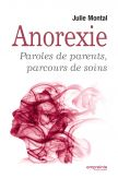 Anorexie Paroles de parents & parcours de soins