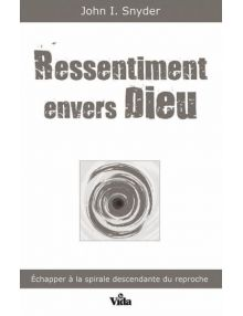 Ressentiment envers Dieu