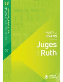 Juges et Ruth- Commentaire Tyndale