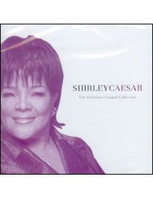 CD Shirley Caesar - The definitive Gospel collection