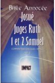 Bible annotée : Josué, Juges, Ruth, 1 et 2 Samuel AT 3