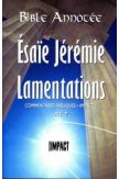 Bible annotée : Esaïe, Jérémie, Lamentations AT 7
