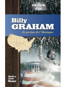 Billy Graham, le pasteur de l'Amérique