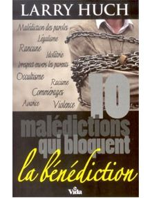 10 malédictions qui bloquent la bénédiction