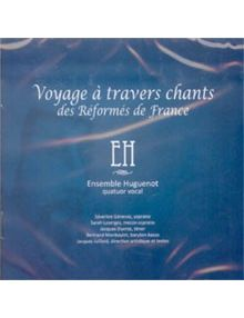 CD Voyage à travers chants des Réformés de France