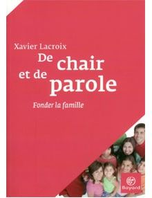 De chair et de parole
