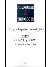 Dieu en tant que Dieu - la question philosophique