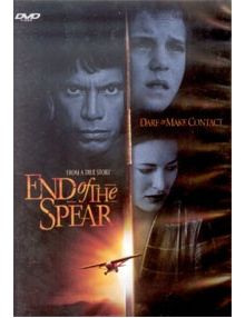 DVD End of the spear