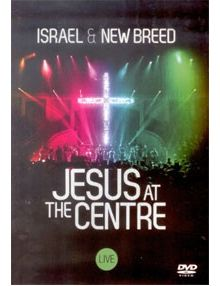 DVD Jesus at the centre Live