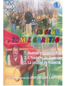 DVD Le club de Tom et Carotte volume 1