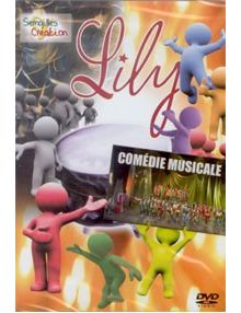 DVD Lily - comédie musicale