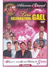 DVD Live celebration GAEL