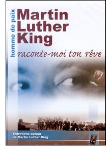 DVD Martin Luther King Raconte-moi ton rêve