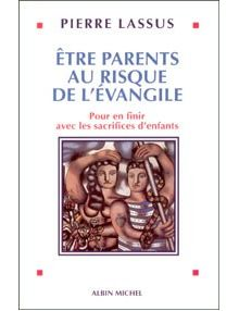 Etre parents au risque de l'Evangile
