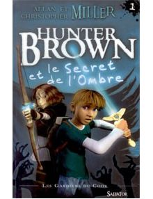 Hunter Brown et le secret de l'ombre