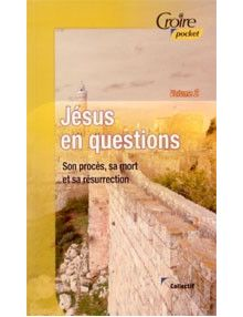 Jésus en questions volume 2