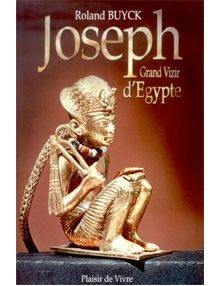 Joseph grand vizir d'Egypte