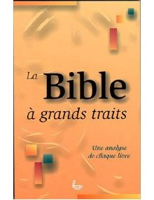 La Bible à grands traits
