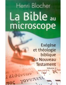 La Bible au microscope volume 2