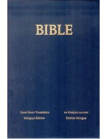 Bible bilingue anglais français Good News Translation - Français courant