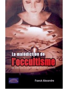 La malédiction de l'occultisme