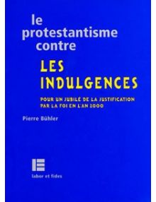 Le protestantisme contre les indulgences