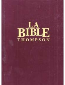 Bible Thompson Version Segond Colombe Grenat rigide BT1