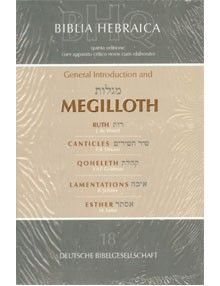 Biblia Hebraica: General introduction and Megilloth