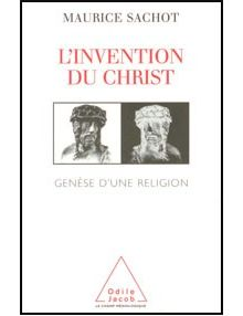 L'invention du Christ
