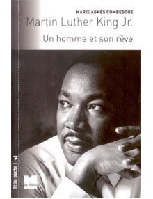 Martin Luther King Jr. Un homme et son rêve