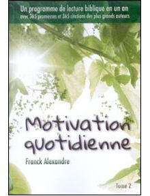 Motivation quotidienne Tome 2