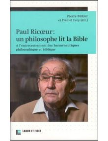 Paul Ricoeur un philosophe lit la Bible