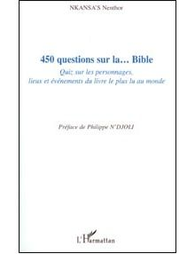 450 Questions sur la Bible