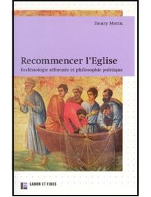Recommencer l'Eglise