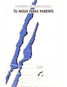 Tu nous feras parents