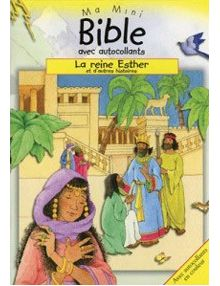 Ma mini bible avec autocollants - La reine Esther
