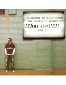 CD Blessed be your name
