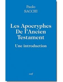 Les Apocryphes de l'Ancien Testament - Une introduction