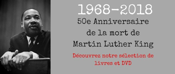 Martin Luther King 50 ans après